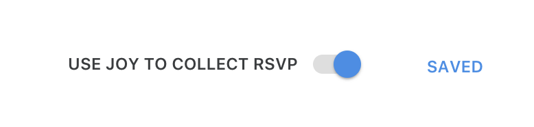 Use Joy to collect RSVP